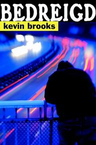 Bedreigd - K. Brooks, Kevin Brooks (ISBN 9789061698920)