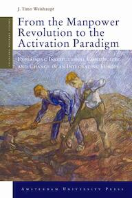 From the Manpower Revolution to the Activation Paradigm
