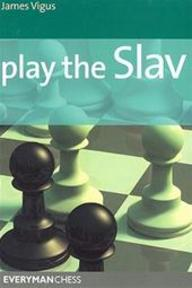 Play the Slav - James Vigus (ISBN 9781857445572)
