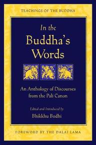 In the Buddha's Words - Bhikkhu Bodhi (ISBN 9780861714919)