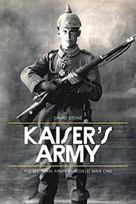 The Kaiser's Army - David Stone (ISBN 9781844862351)