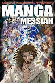 Manga Messiah - H. Kumai (ISBN 9789057982187)