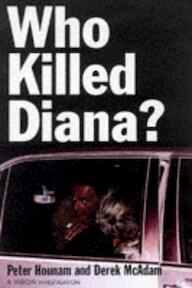 Who Killed Diana? - Peter Hounam, Derek McAdam (ISBN 9781901250176)