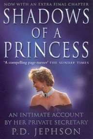 Shadows of a Princess - P. D. Jephson (ISBN 9780007113590)