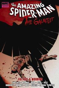 The Amazing Spider-Man: The Gauntlet - Van Lente, Weisman, Waid, Peyer, Kelly, Rodriguez, Quinones, Azaceta, Fiumara, Portela (ISBN 9780785146117)