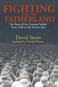 Fighting for the Fatherland - David Stone (ISBN 9781597971867)