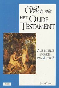 Wie is wie in het Oude Testament - Joan Comay (ISBN 9789023008620)