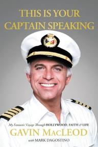 This Is Your Captain Speaking - Gavin MacLeod (ISBN 9780718037451)