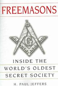 Freemasons - H. Paul Jeffers (ISBN 9780806526621)