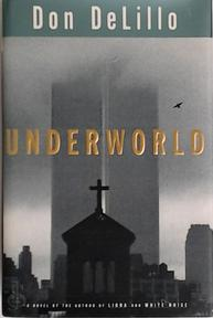 Underworld - Don Delillo (ISBN 0684842696)