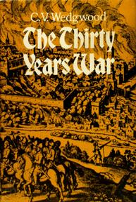 The Thirty Years War - C. V. Wedgwood