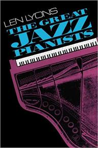 The Great Jazz Pianists - Len Lyons, Veryl Oakland (ISBN 9780306803437)