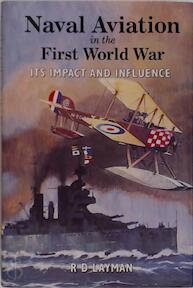 Naval Aviation in the First World War - R. D. Layman (ISBN 9781861760074)