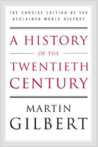 A History of the Twentieth Century - Martin Gilbert (ISBN 9780060505943)