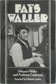 Fats Waller - Maurice Waller, Anthony Calabrese (ISBN 0304300330)