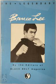 The Legendary Bruce Lee - Black Belt Magazine (ISBN 9780897501064)