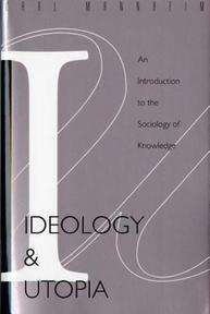 Ideology and Utopia - Karl Mannheim (ISBN 9780156439558)