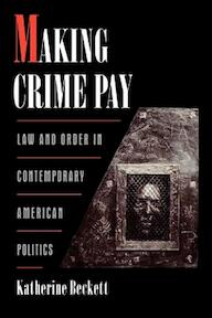 Making Crime Pay - Katherine Beckett (ISBN 9780195136265)