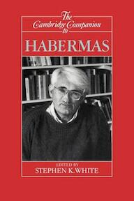 The Cambridge Companion to Habermas - Stephen K. (Ed. White (ISBN 9780521446662)