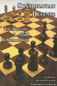 Scandinavian Defense - Michael Melts (ISBN 9781888690552)
