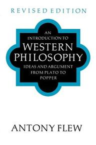 An Introduction to Western Philosophy - Antony Flew (ISBN 9780500275474)