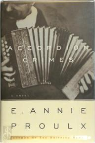 Accordion Crimes - Annie Proulx (ISBN 9780684195483)