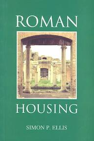 Roman Housing - Simon P. Ellis (ISBN 9780715631966)
