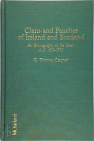 Clans and families of Ireland and Scotland - C. Thomas Cairney (ISBN 9780899503622)