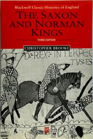The Saxon and Norman Kings - Christopher N. L. Brooke (ISBN 9780631231318)