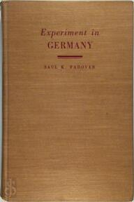 Experiment in Germany - Saul K. Padover