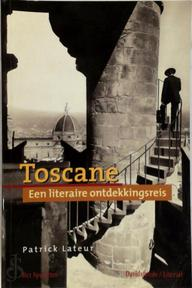 Toscane - P. Lateur (ISBN 9789080675919)