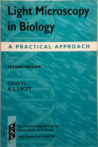 Light microscopy in biology - Alan J. Lacey (ISBN 9780199636693)
