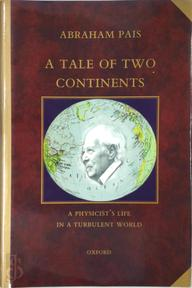A Tale of Two Continents - Abraham Pais (ISBN 9780198501992)