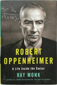 Robert Oppenheimer - Ray Monk (ISBN 9780385504072)