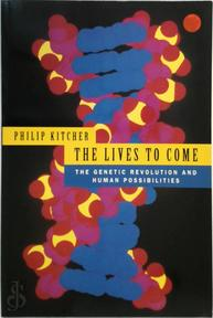 The Lives to Come - Philip Kitcher (ISBN 9780670871582)