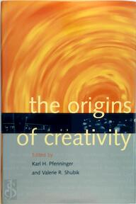The origins of creativity - Karl H. Pfenninger, Valerie R. Shubik, Bruce Adolphe (ISBN 9780198507154)