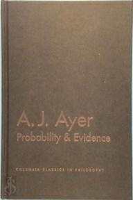 Probability and Evidence - A.J. Ayer (ISBN 9780231132749)