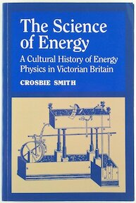 The Science of Energy - Crosbie Smith (ISBN 9780485121452)