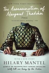 The Assassination of Margaret Thatcher - Hilary Mantel (ISBN 9781250074720)