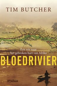 Bloedrivier - Tim Butcher (ISBN 9789046804766)