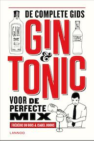 Gin & tonic - Frederic Du Bois, Isabel Boons (ISBN 9789401412780)