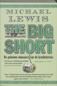 The big short - Michael Lewis (ISBN 9789461640147)