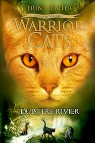 Warrior cats serie iii 2: duistere rivier - Hunter E (ISBN 9789059244481)
