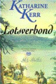 Deverry / 4 Lotsverbond - K. Kerr (ISBN 9789024509232)