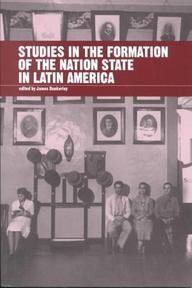 Studies in the Formation of the Nation-State in Latin America - University Of London (ISBN 9781900039413)