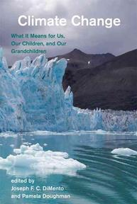 Climate Change - What it Means for Us, Our Children, and Our Grandchildren - Joseph F C Dimento (ISBN 9780262541930)