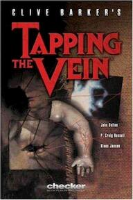 Clive Barker's Tapping the Vein - Clive Barker (ISBN 9780971024939)
