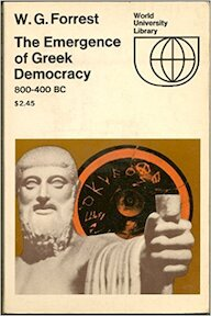 The Emergence of Greek Democracy - William George Forrest (ISBN 9780303175858)