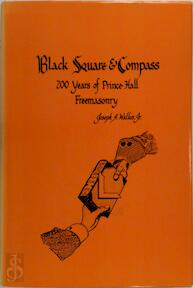 Black Square & Compass - Joseph A. Walkes (ISBN 9780880530613)