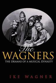 The Wagners - Nike Wagner (ISBN 9780691088112)